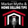 Market Myths & Home Selling Tips artwork