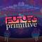 Future Primitive Podcasts