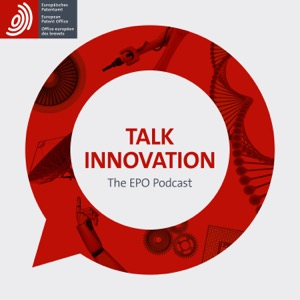 Talk innovation - the EPO podcast