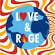 Love and Rage from XR Youth US