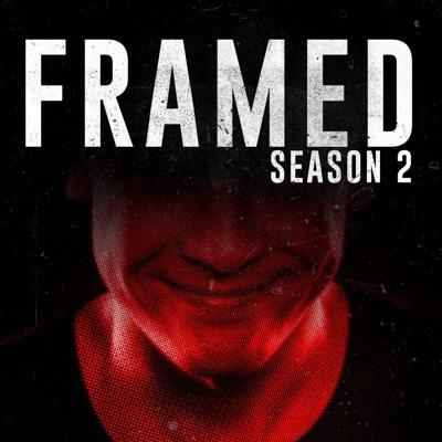 FRAMED: An Investigative Story:Framed Podcast | Wondery