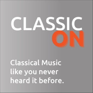 Classic On - Classical Music Like You Never Heard It Before!