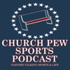 Church Pew Sports Podcast artwork