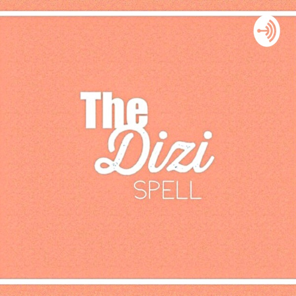 The Dizi Spell