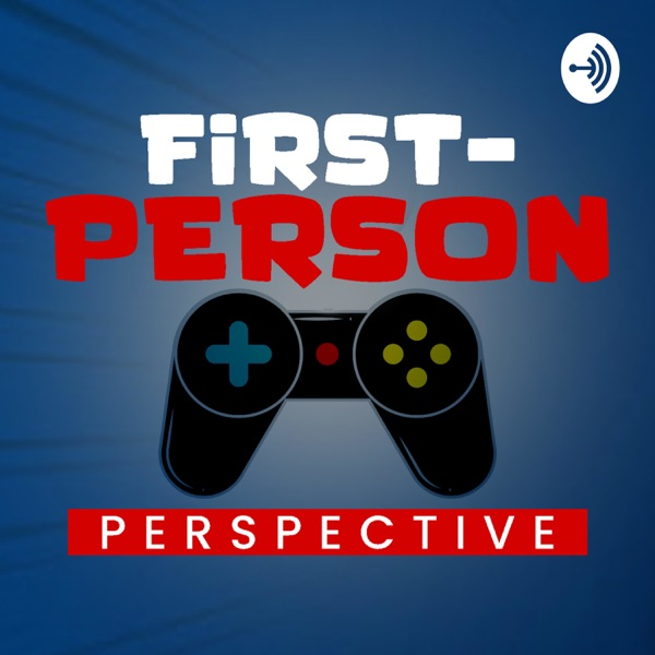 First-Person Perspective