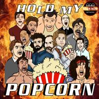 Hold My Popcorn podcast