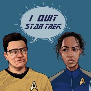 I Quit Star Trek