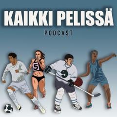 Kaikki pelissä -podcast
