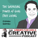 Stephen Shapiro | The Surprising Power of Goal Free Living