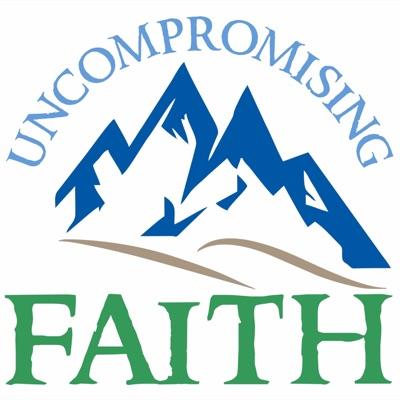 Uncompromising Faith
