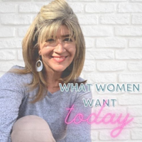 What Women Want Today