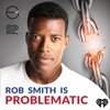 Rob Smith is Problematic artwork