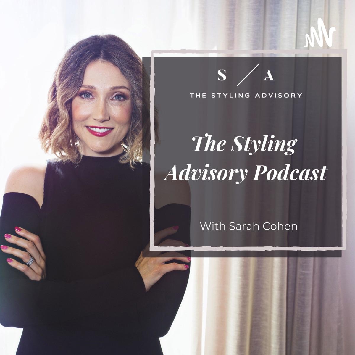 The Styling Advisory Podcast