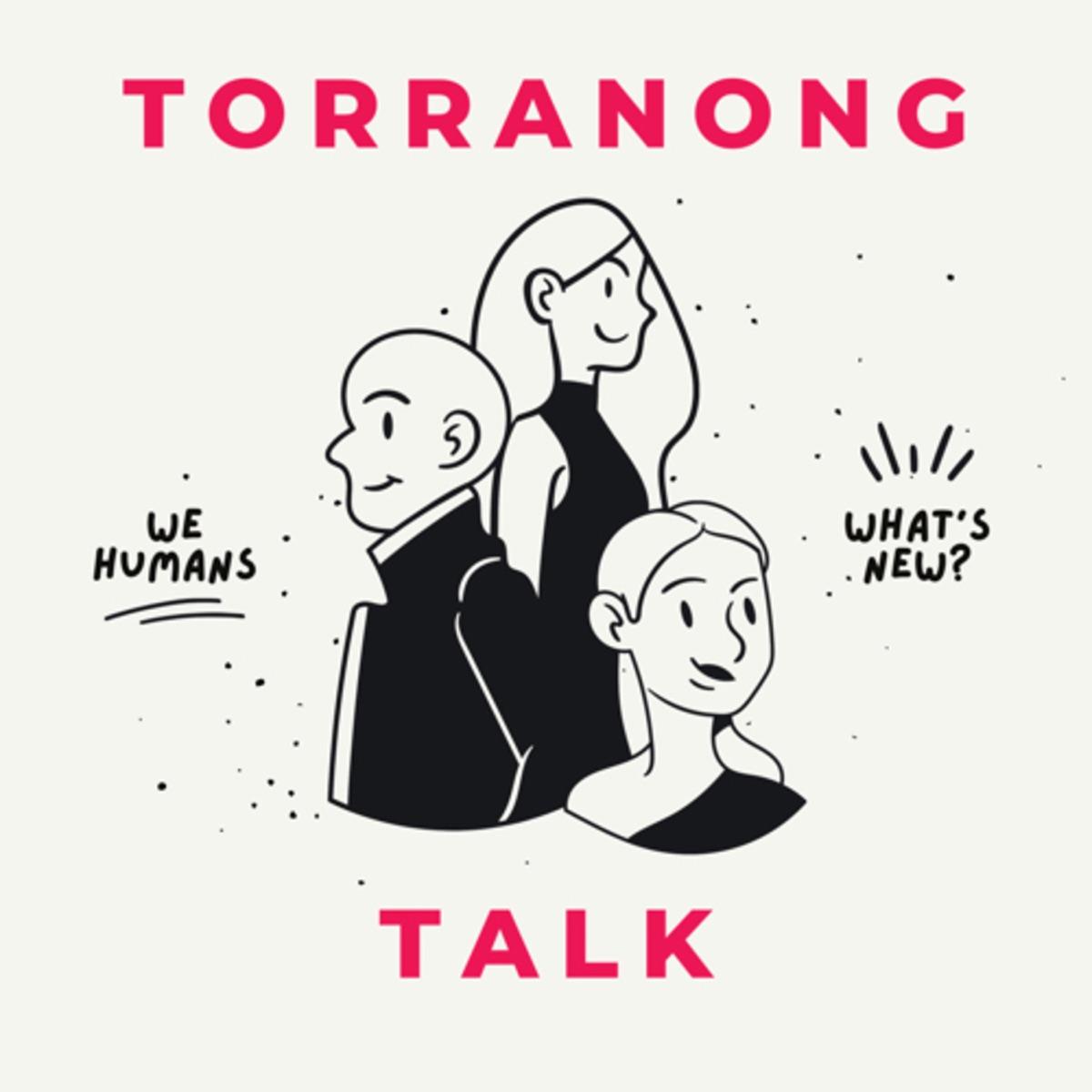 Torranong Talk
