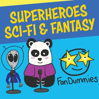 FanDummies - Superheroes, Sci-Fi, and Fantasy Fandoms