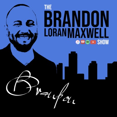 The Brandon Loran Maxwell Show