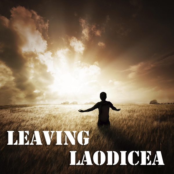 Leaving Laodicea | Steve McCranie