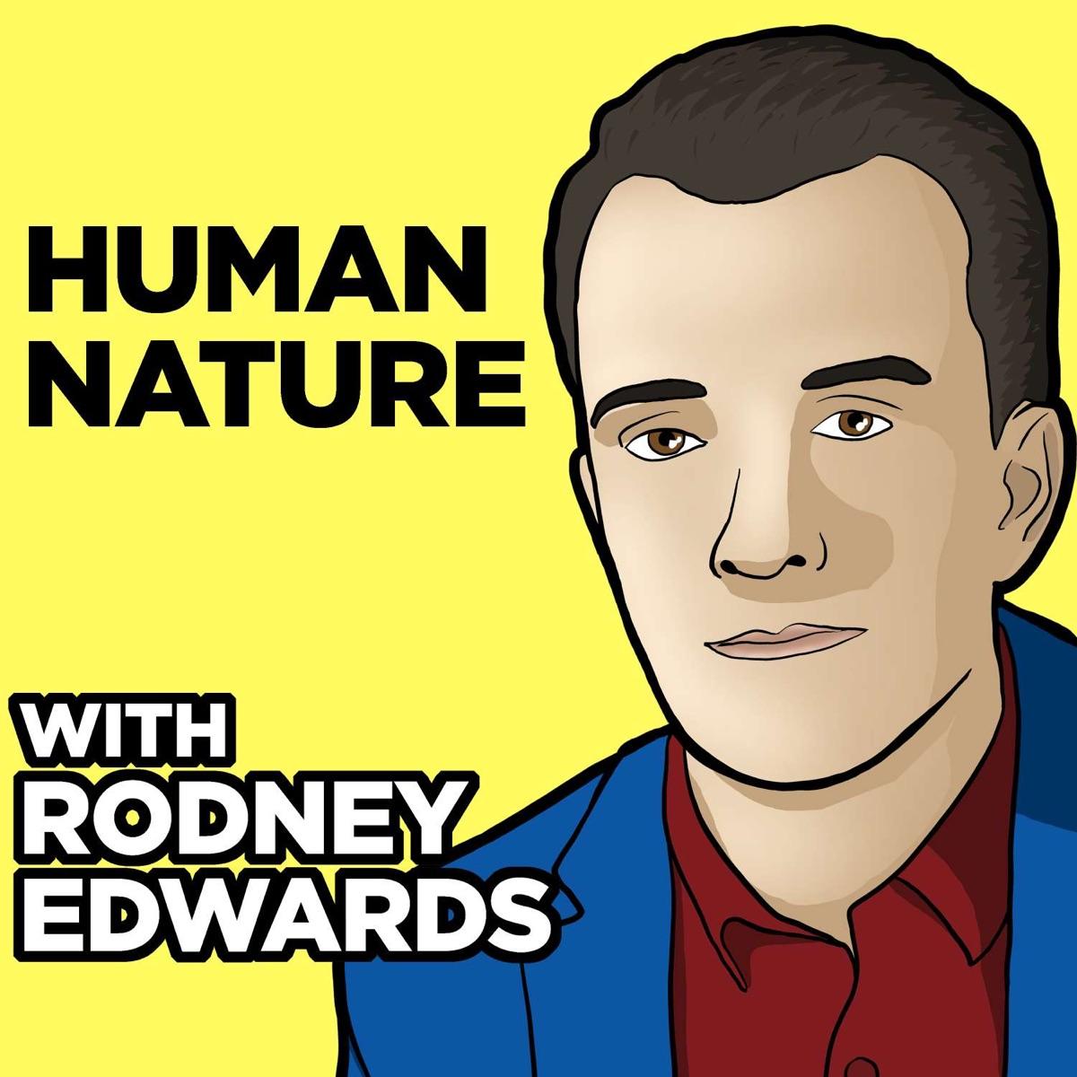 Human Nature with Rodney Edwards