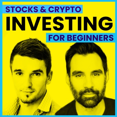 Investing in Stocks & Crypto for Beginners:Brent Calis & Danylo Bobyk