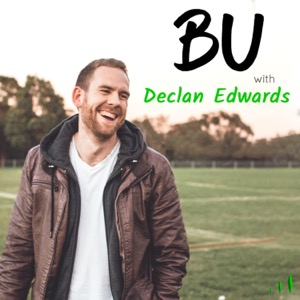 BU With Declan Edwards