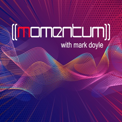 Momentum with Mark Doyle
