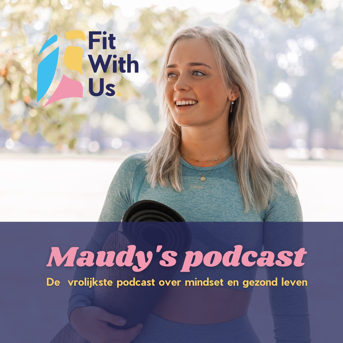 Maudy - Fit With Us