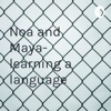 Noa and Maya- learning a language  artwork