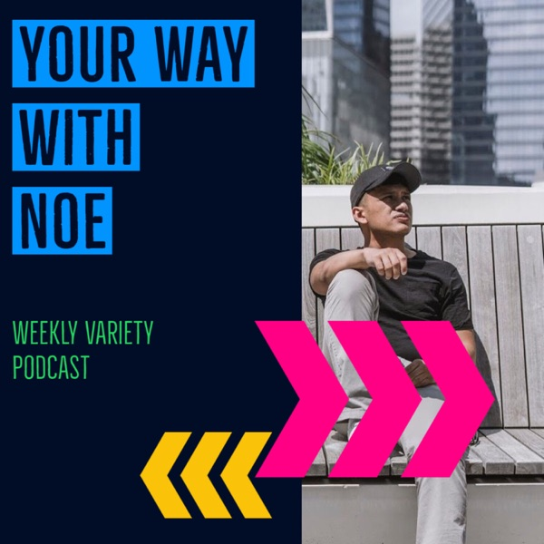 Your Way With Noe