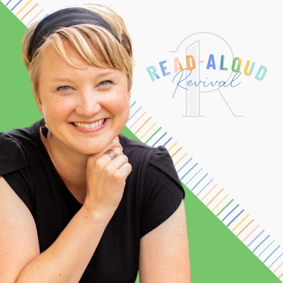 Read-Aloud Revival:Sarah Mackenzie