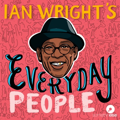 Ian Wright's Everyday People:Somethin' Else