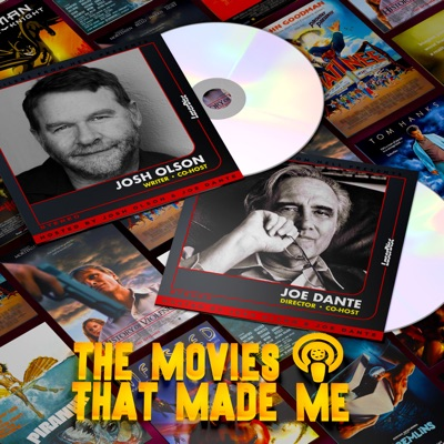 The Movies That Made Me:Trailers From Hell, Josh Olson, Joe Dante