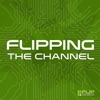 Flipping The Channel artwork