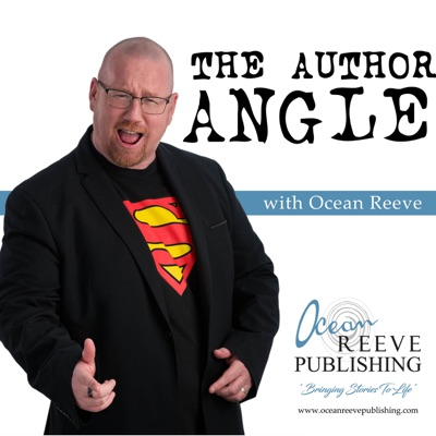 The Author Angle - with Ocean Reeve