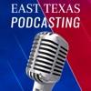 East Texas Podcasting artwork