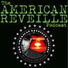 American Reveille Podcast artwork