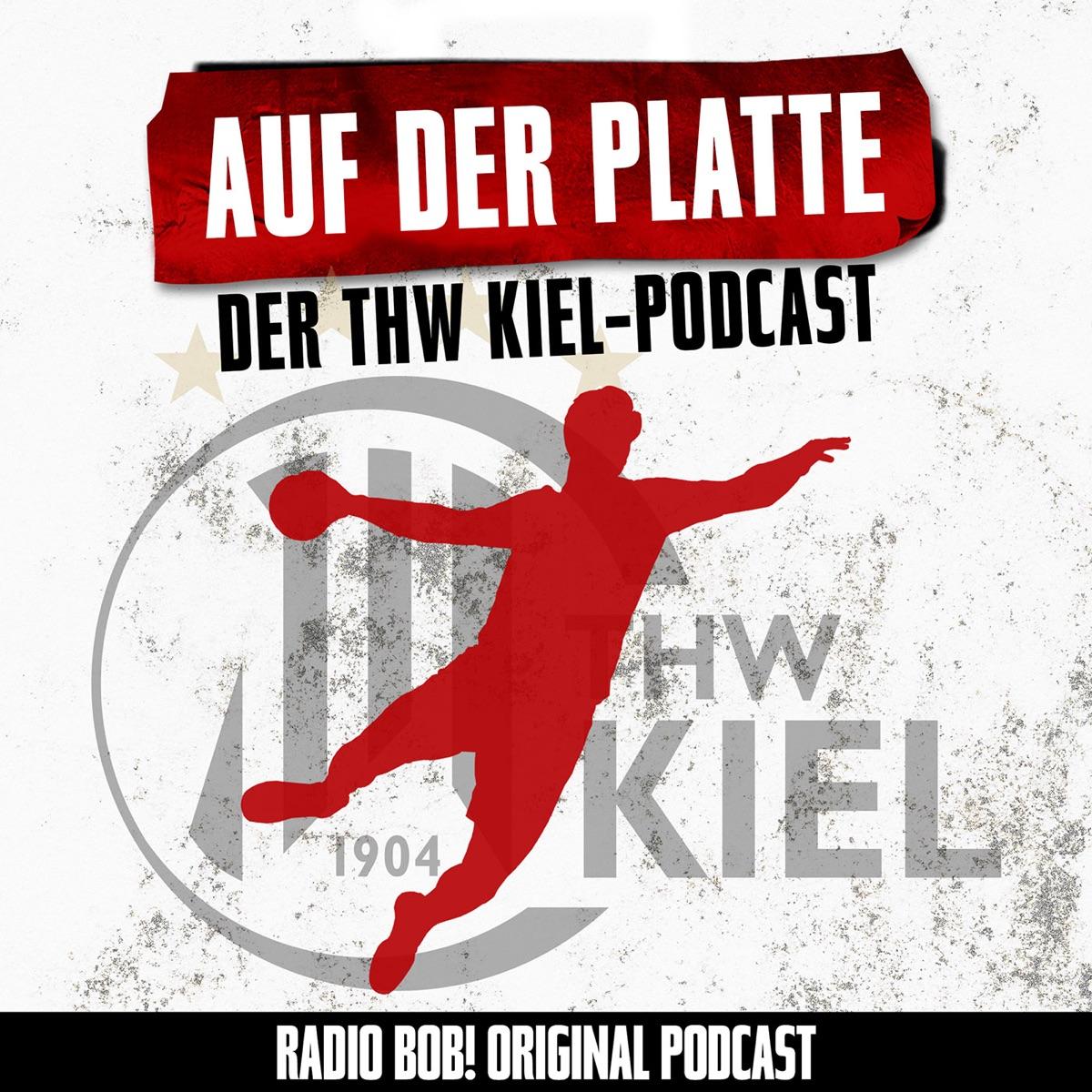 Auf der Platte – der THW Kiel Podcast bei RADIO BOB!