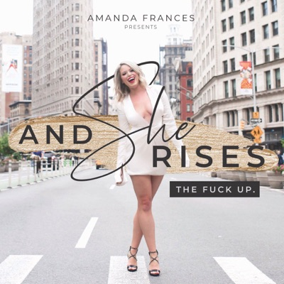 And She Rises…:Amanda Frances