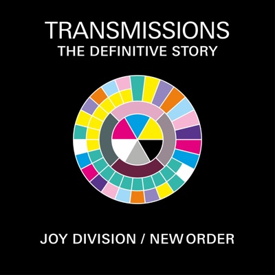 Transmissions: The Definitive Story of Joy Division & New Order:Joy Division / New Order