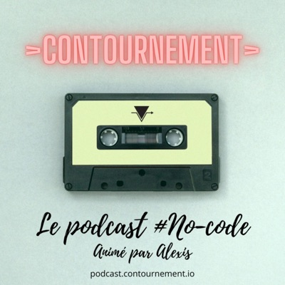 >Contournement> audio : le podcast no-code