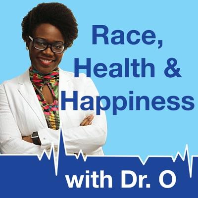 Race, Health & Happiness