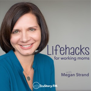 Lifehacks for Working Moms