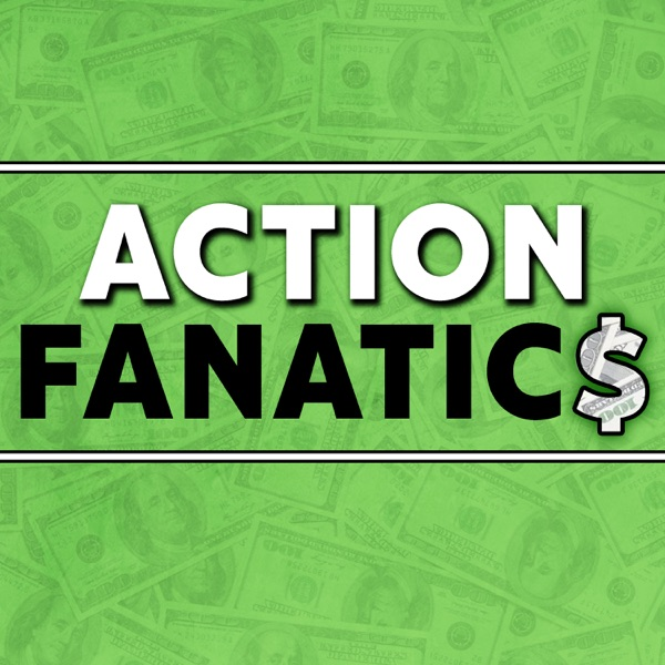 Action Fanatic$