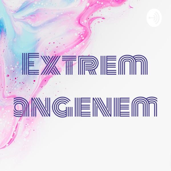 Extrem angenem