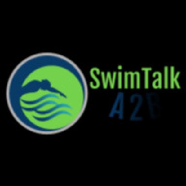 Swim Talk A2Bwith Dana Abbott and Bob Button