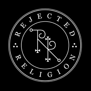 Rejected Religion Podcast