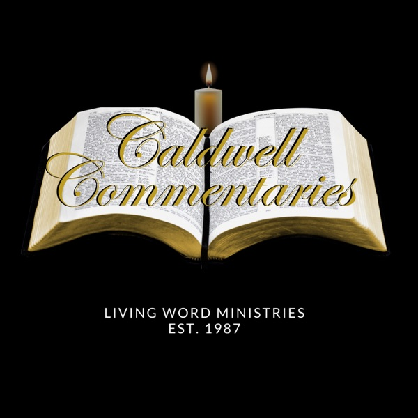 The Caldwell Commentaries Podcast podcast show image