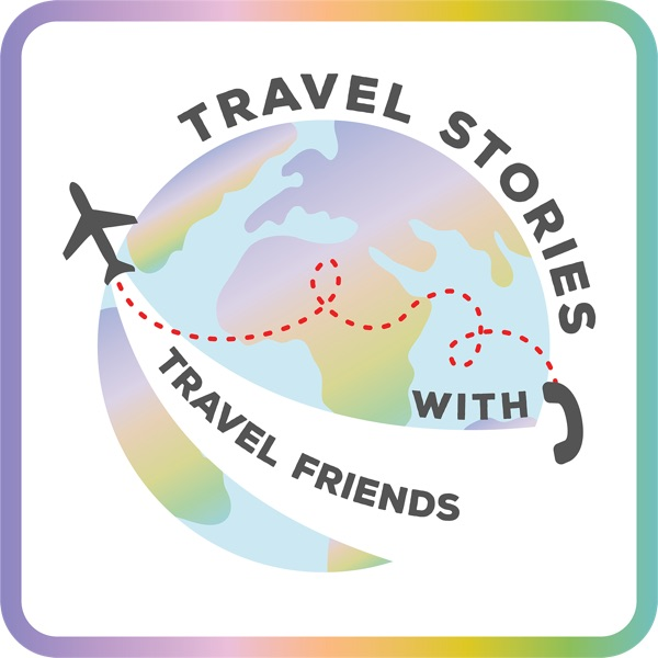 Travel Stories with Travel Friends