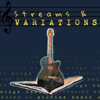Streams & Variations podcast