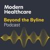 Modern Healthcare's Beyond the Byline artwork