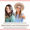 Mom Chat Monday artwork